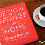 Book Review: Design*Sponge at Home by Grace Bonney