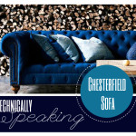 Technically Speaking: Chesterfield Sofa