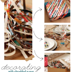 Decorating with Shredded Paper