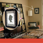 DIY: Custom Matting