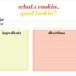 Free Printable: Recipe Card – What's cookin', good lookin'?